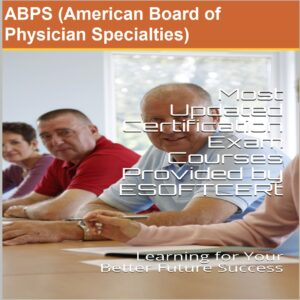 ABPS [American Board of Physician Specialties?] Certifications Courses
