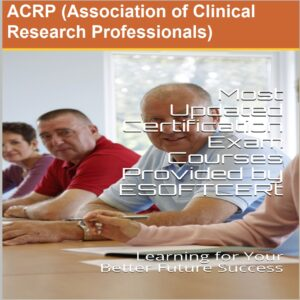 ACRP [Association of Clinical Research Professionals] Certifications Courses