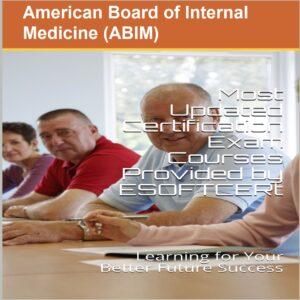 American Board of Internal Medicine (ABIM) Certifications Courses
